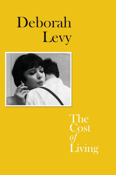 Yellow book cover of Deborah Levy's The Cost of Living