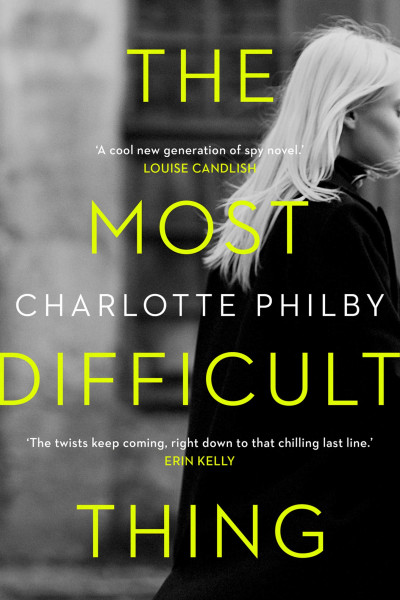 book cover: The most difficult thing, by Charlotte Philby