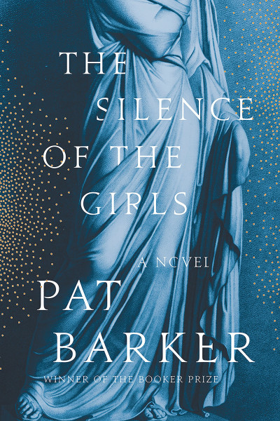 book cover of The Silence of the Girls, by Pat Barker