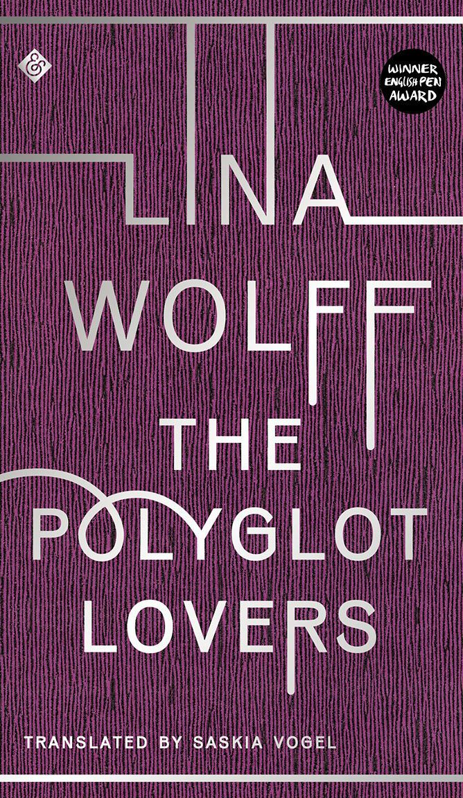 book cover of The Polyglot Lovers, by Lina Wolff