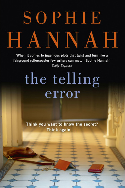 book cover: The telling error, by Sophie Hannah