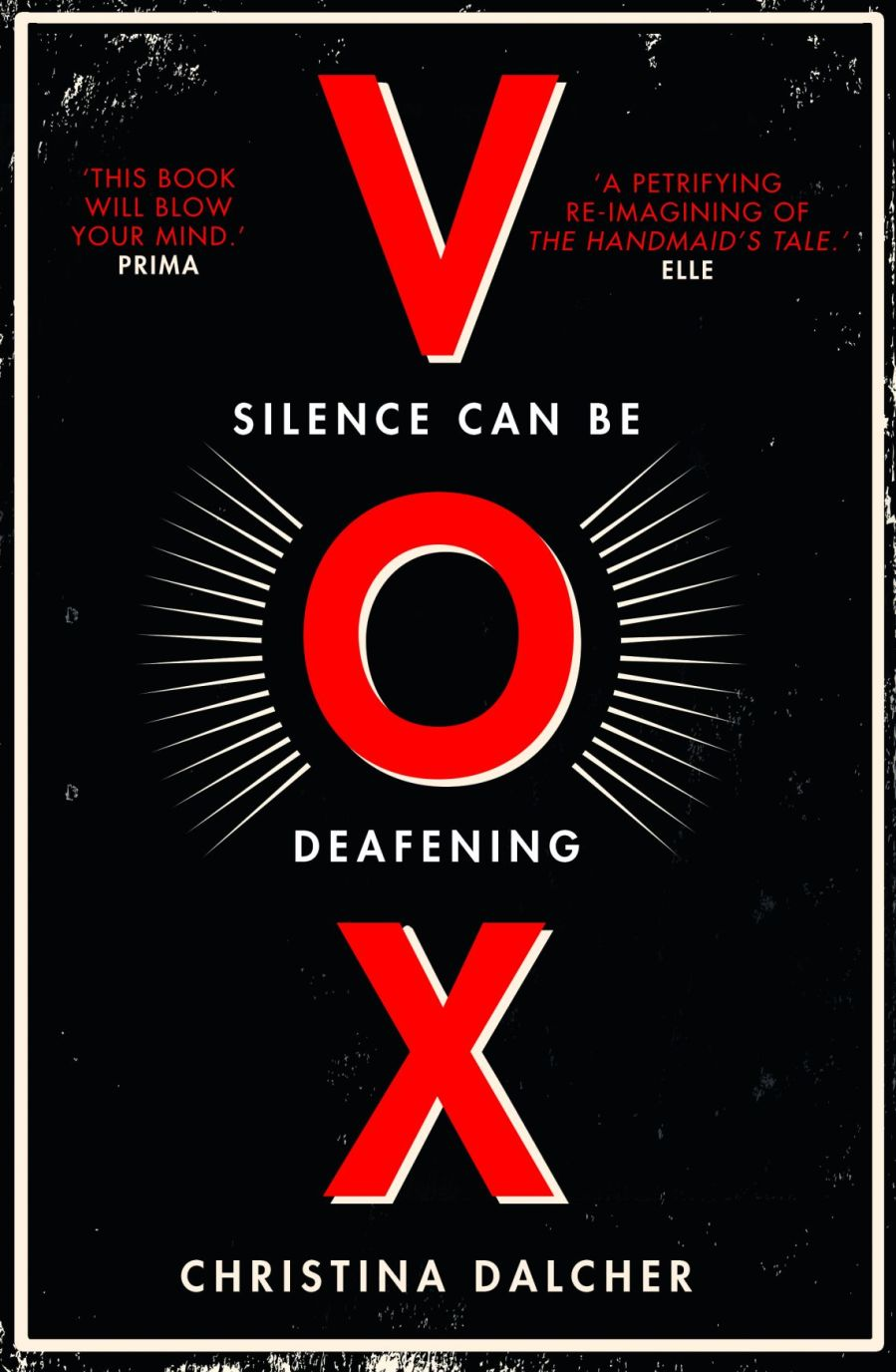 Book cover of Vox: Silence can be deafening by Christina Dalcher