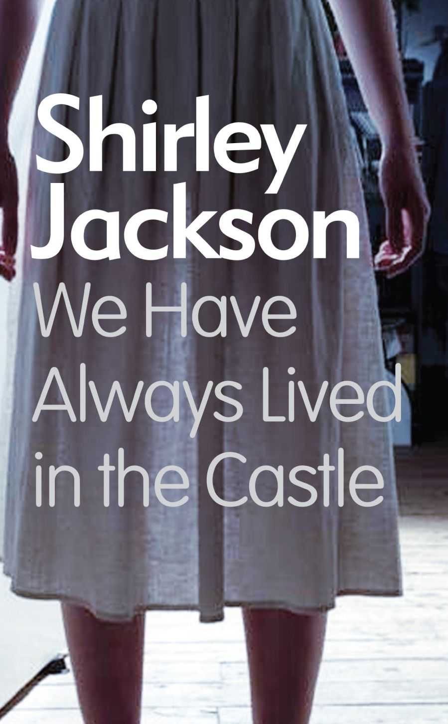 we-have-always-lived-in-the-castle-shirley-jackson