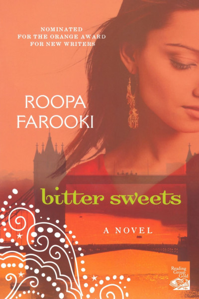 Book cover: Bitter sweet, by Roopa Farooki