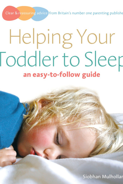 Book cover: Helping your toddler to sleep, by Siobhan Mulholland