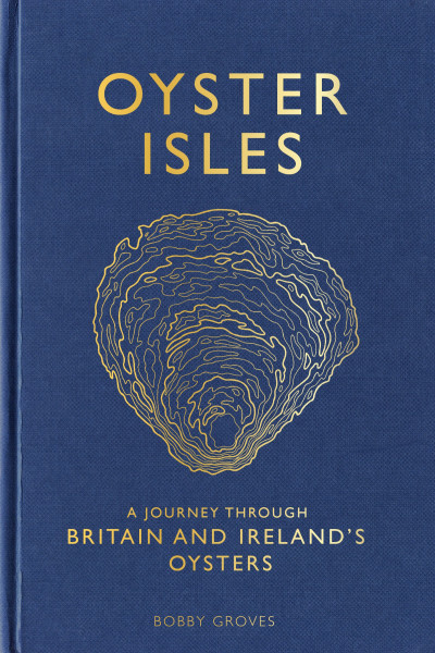 book cover of Oyster Isles, by Bobby Groves