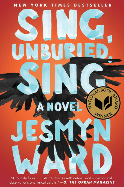Book cover of Sing, Unburied, Sing by Jesmyn Ward